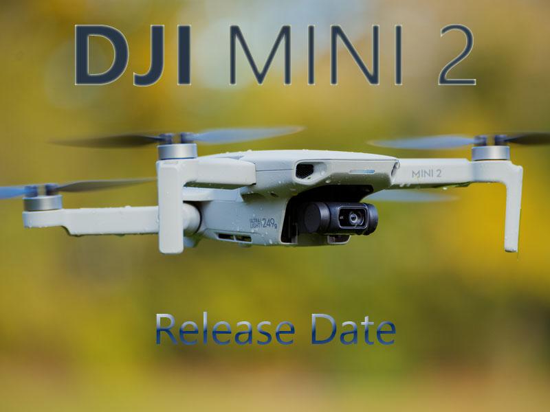 DJI MINI 2 Release date
